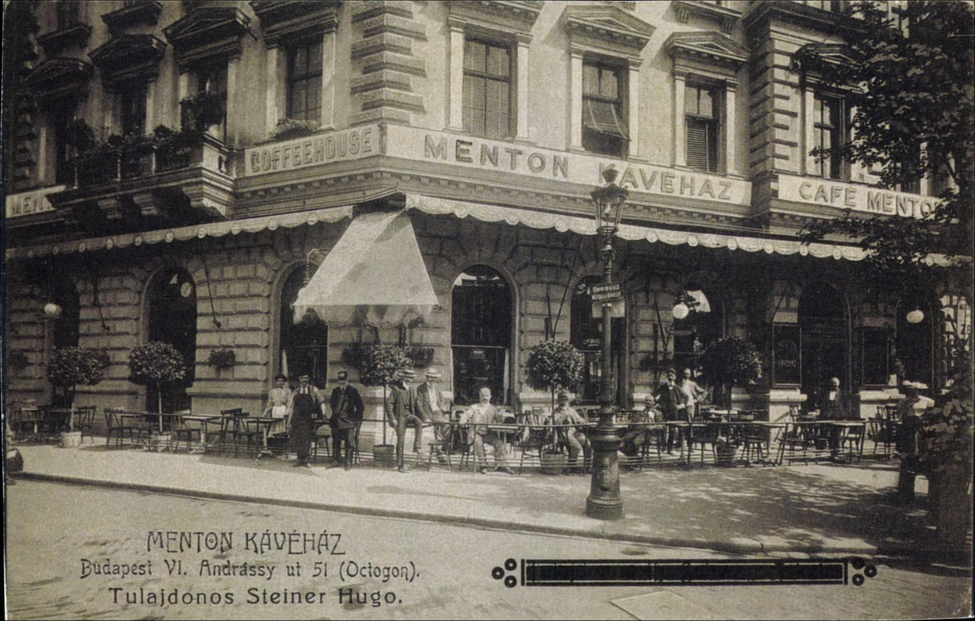 Menton kávéház. Budapest, VI., Andrássy út 51. (Oktogon) Tu